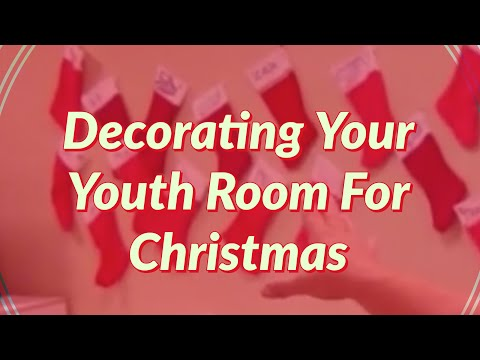 Decorating Your Youth Room For Christmas YouTube