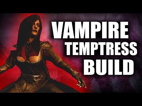 Skyrim SE Builds - The Vampire Temptress - Remastered Build