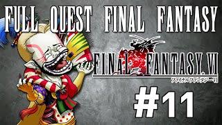 Full Quest Final Fantasy - Final Fantasy VI #11
