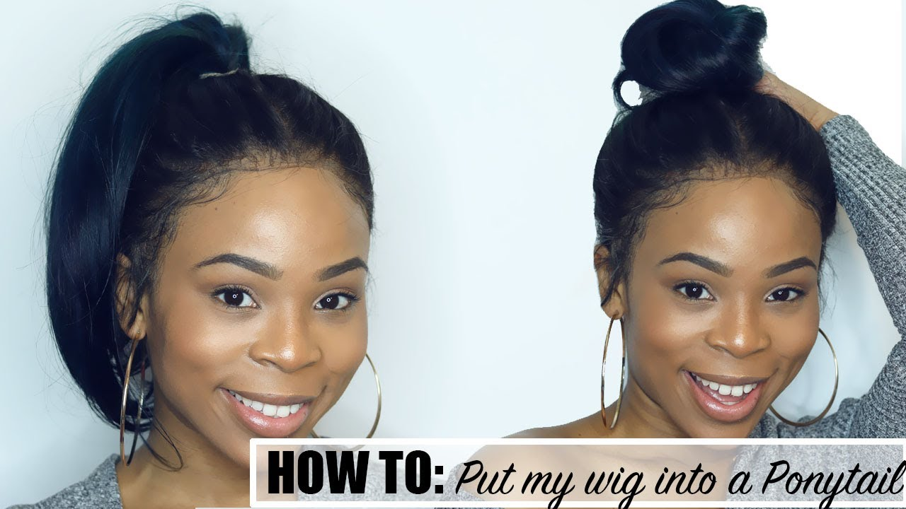 Ponytail without hair band - How To Put Your Wig Into A High Ponytail Without Using A 360 Frontal