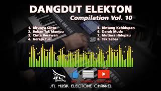 Dangdut Versi Electone Tanpa Vocal Kompilasi Vol 10