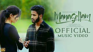 Manasellam - Music Video | Vanothan | Sayeetharshan | Dhilip Varman | Anushanth | Fly Vision | 4K
