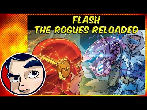 """Flash """"Rogues Reloaded"""" - Rebirth Complete Story"""
