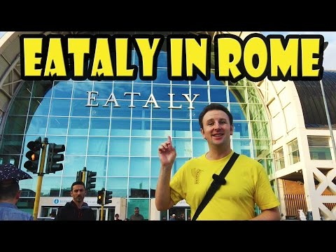 World's Biggest Italian Supermarket - Eataly Roma at Ostiense in Rome