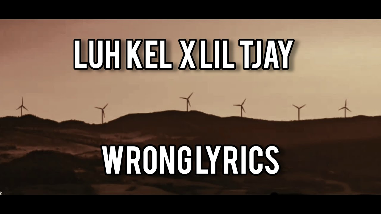 Wrong remix - Luh Kel Lil Tjay (lyrics)