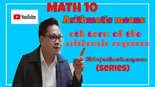 arithmetic means. , nth term and sum of the arithmetic sequence