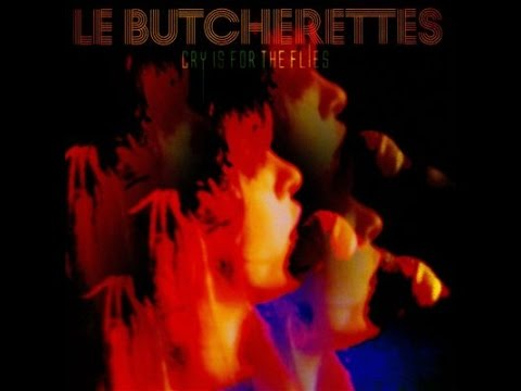 Le Butcherettes - Cry Is For The Flies (Full Album)