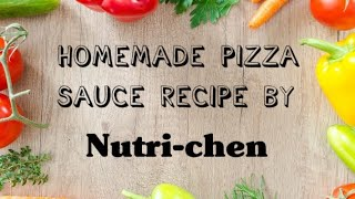 Homemade Pizza Sauce Recipe by Nutri-chen |Easy to cook | No Preservatives | Natural Flavours