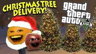 Annoying Orange - GTA V: SANTA CHRISTMAS TREE DELIVERY! (w/ Midget Apple)