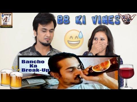 BB Ki Vines || Bancho Ka Break Up ||...