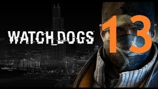 Watch Dogs - Gameplay Walkthrough Part 13: One Foot in the Grave
