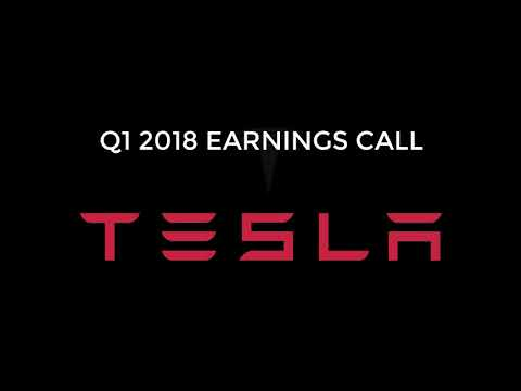 TESLA Q1 2018 Earnings Call | Expectations beat, Future of Tesla and more