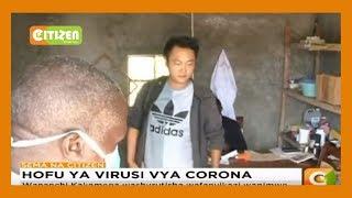 Hofu ya virusi vya Corona Kakamega