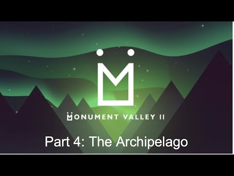 The Archipelago (Monument Valley 2 Silent Walkthrough)