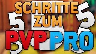 5 SCHRITTE zum PVP PRO ! FAIRES Verhalten & hÄx?!