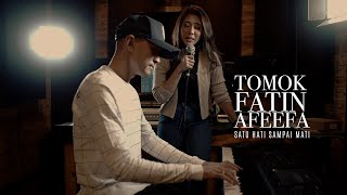 Download Tomok & Fatin Afeefa - Satu Hati Sampai Mati (COVER)