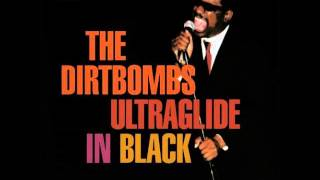 "The Dirtbombs ""Kung Fu"""