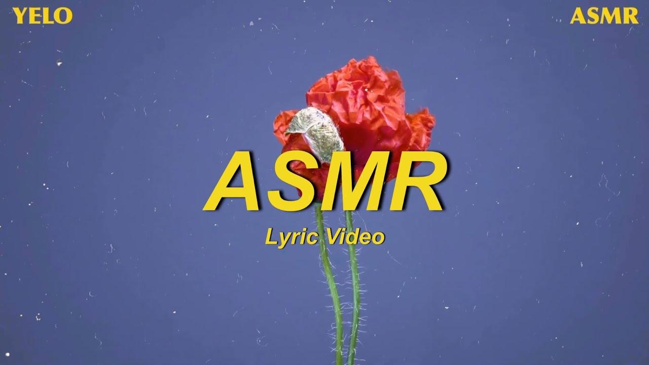 YELO (옐로) - ASMR (Lyric Video)