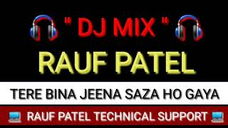 Download Lagu TERE BINA JEENA SAZA HO GAYA DJ MIX 🎧💛❤👍 MP3