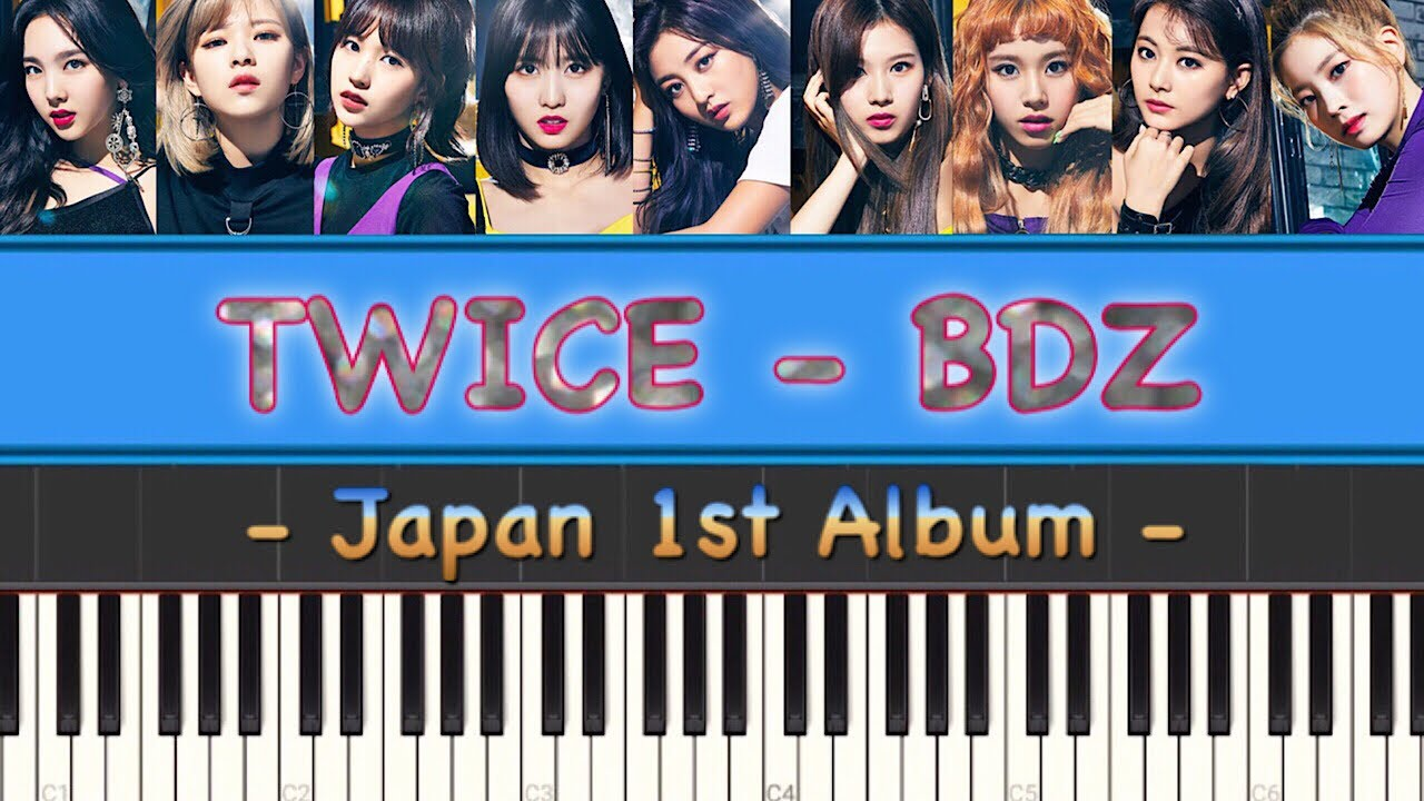 TWICE(트와이스) - BDZ Piano Cover
