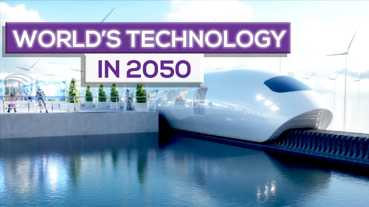 World in 2050 | Future Technology