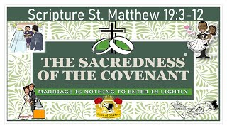 The Sacredness Of The Covenant