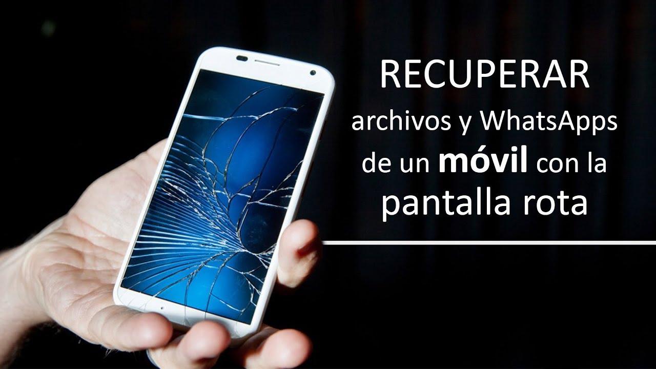 ba255ecfff5 Recuperar WhatsApps y archivos de un móvil con pantalla rota - YouTube