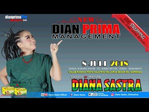DIANA SASTRA LIVE DESA SUKRA WETAN | SUKRA | INDRAMAYU | 8/7/2018  | DS OFFICIAL | SIANG