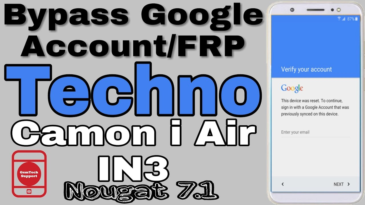 Techno Camon i Air IN3 Bypass Google Account Nougat 7 0, 7 1   Flash Stock  Rom Nougat 7 1