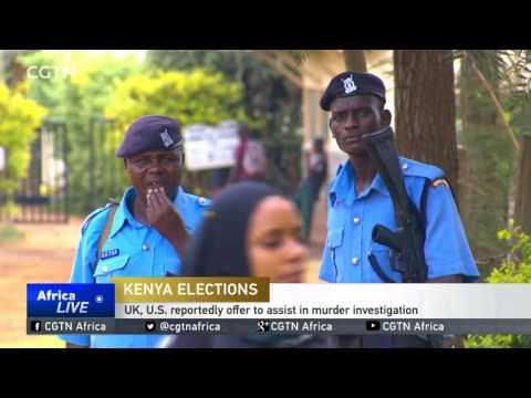 UK, U.S. reportedly offer to assist Kenya in election official murder investigation
