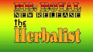 Mr. Royal - HERBALIST (REGGAE 2012)