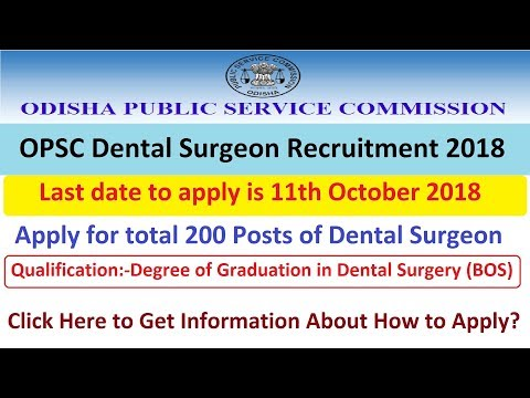 OPSC Dental Surgeon Recruitment 2018-19 Apply Online Here