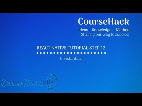 React Native Tutorial Step 12 - Constants.js thumbnail