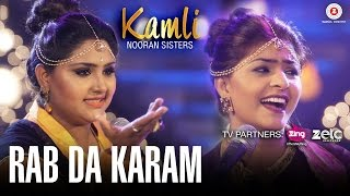 Rab Da Karam (Video Song) – Nooran Sisters
