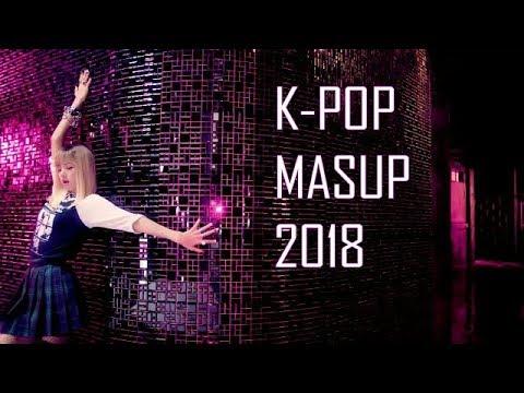 K-POP MASHUPMIX -2018