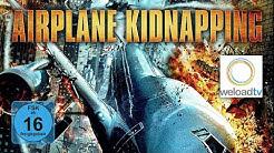 Airplane Kidnapping (Actionfilm | deutsch)