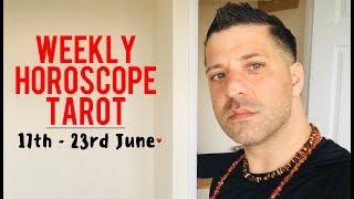 Weekly Horoscope Tarot | 17th - 23rd June 2019 - FINANCES | HEALTH & LOVE - Horoscope Tarot