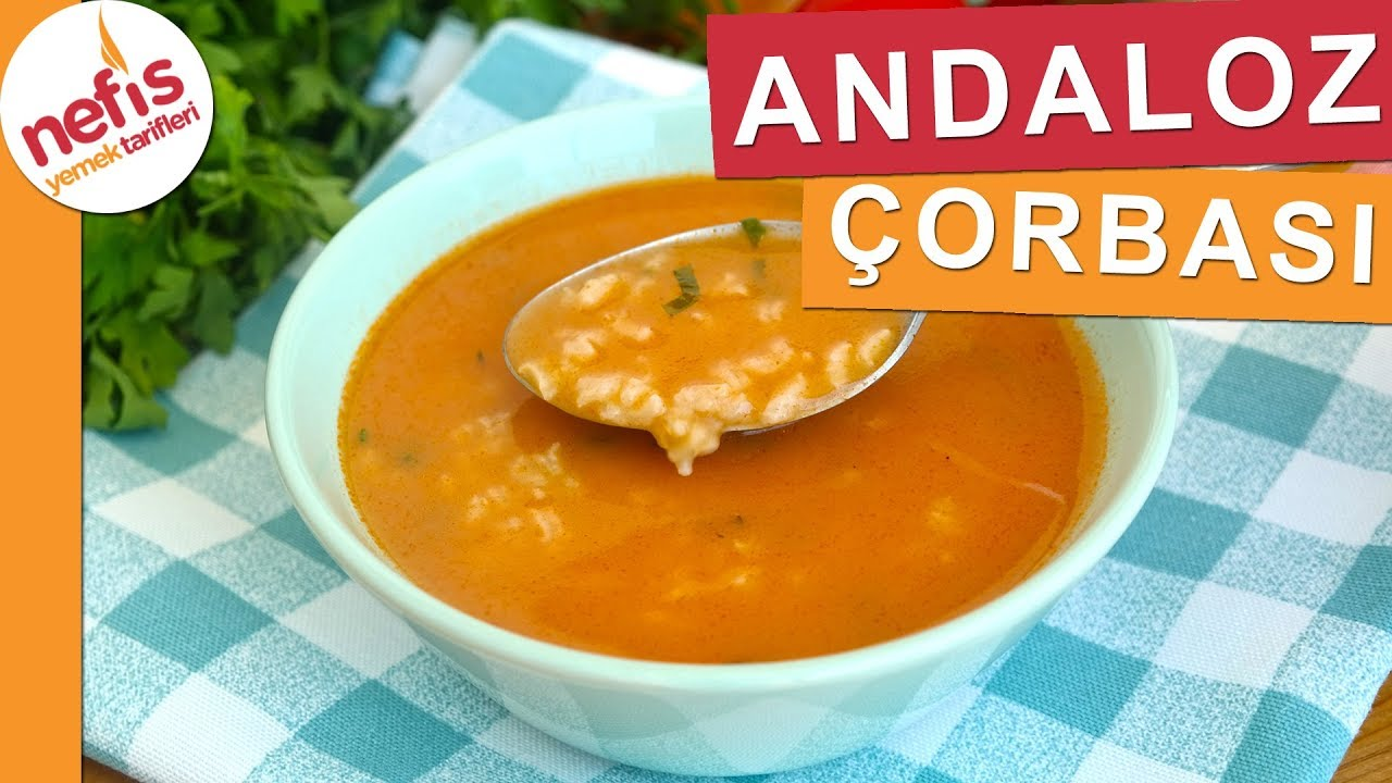 Andaloz Çorbası Tarifi