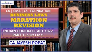Indian Contract Act 1872 - Marathon Revision   Business Law   CA   CS   CMA Foundation