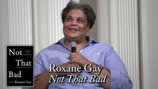 "Roxane Gay talks ""Hunger"" and ""Not That Bad"" in DC"