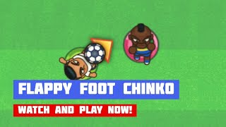 Flappy Foot Chinko · Game · Gameplay