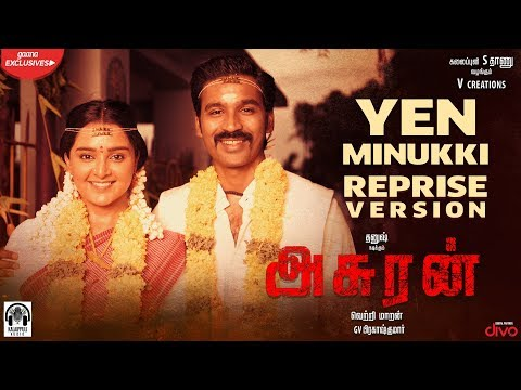 yen minukki reprise song lyrics asuran 2019 film