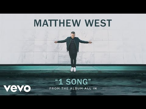Matthew West - 1 Song (Audio)