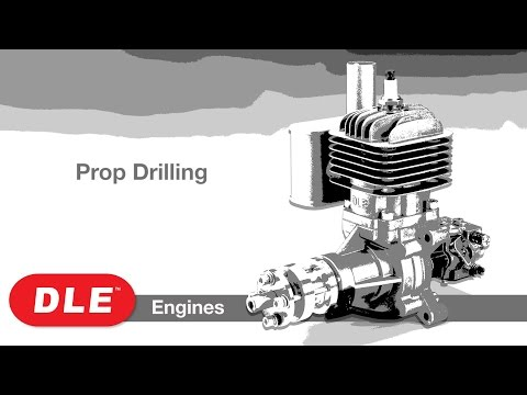 DLE Engine Prop Drilling : Tips & How-To's
