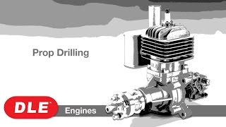 Load Video 3:  DLE Engine Prop Drilling : Tips & How-To—s