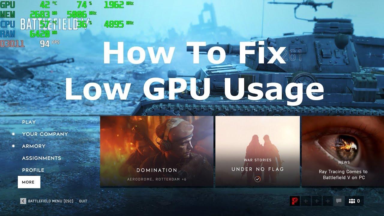 Battlefield V - How To Fix Low GPU Usage