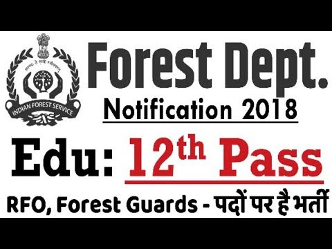 Forest Department Recruitment 2018 | Forest Guards Posts | Govt Jobs