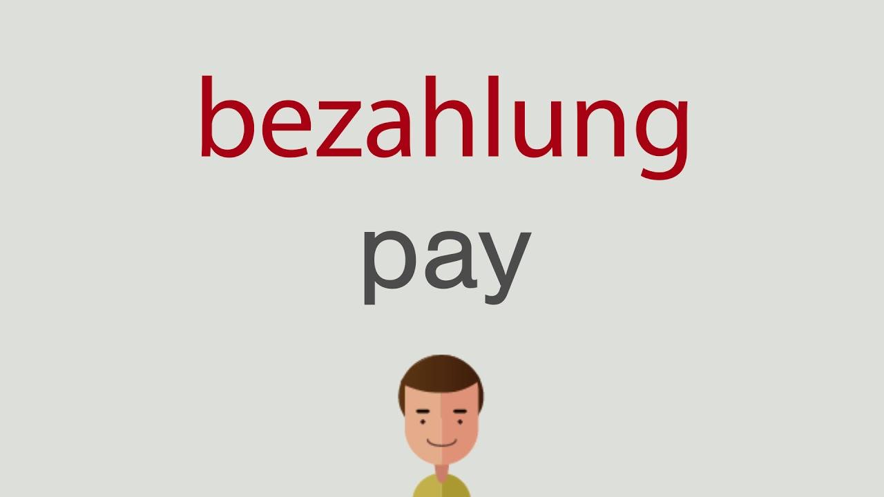 Wie heißt bezahlung auf englisch - YouTube