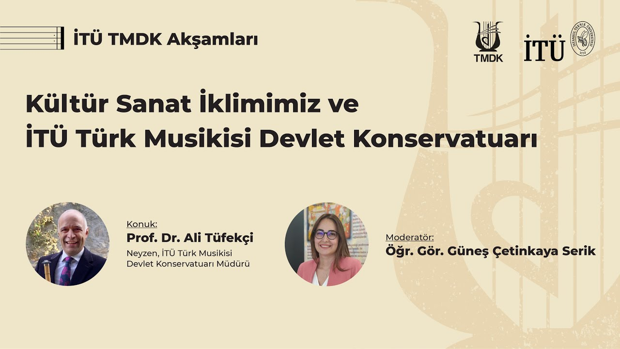 Download İTÜ TMDK Akşamları | Kültür Sanat İklimimiz ve İTÜ Türk Musikisi Devlet Konservatuarı
