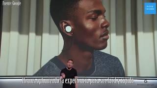 Presentación Google Pixel Buds (subtítulos en español)